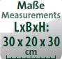 Maße (L/B/H): 30x20x30 cm