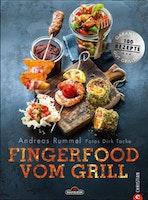NAPOLEON Grillbuch Fingerfood vom Grill von Andreas Rummel