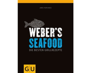 Weber's Seafood Grillbuch