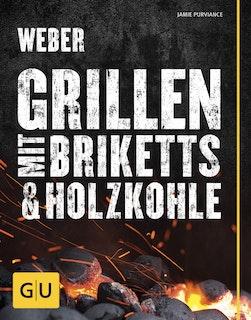 Weber's Grillen mit Briketts & Holzkohle (53241)